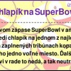 Chlapík na SuperBowl