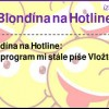 Blondína na Hotline