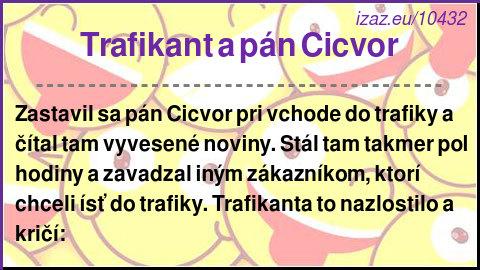 Trafikant a pán Cicvor