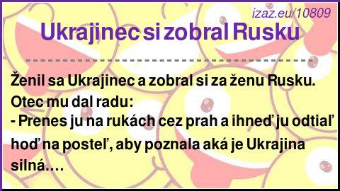 Ukrajinec si zobral Rusku