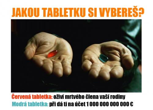Ktorú pilulku by ste si vybrali vy?