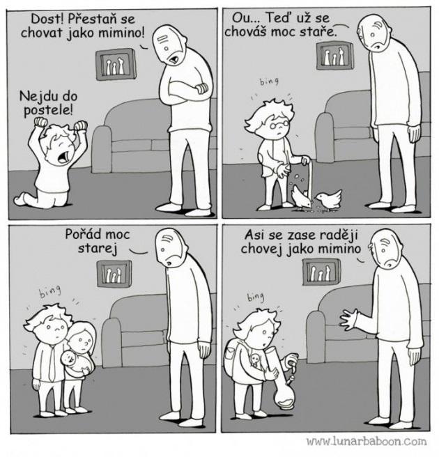 Nesprávaj sa ako malé dieťa