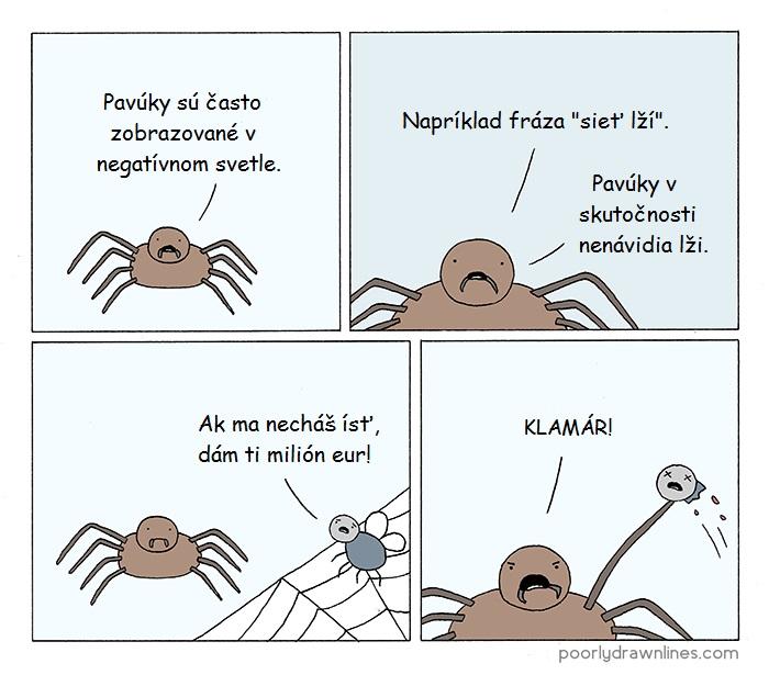 Pavúky nenávidia lži