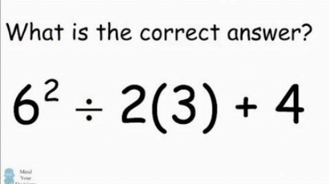 Správna odpoveď 6^2 ÷ 2(3) + 4 = ?